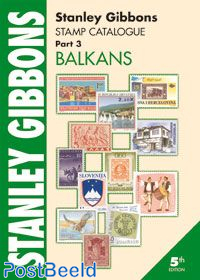 Stanley Gibbons Europe Volume 3: Balkans
