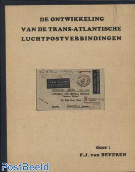 Sw Ontwikkeling van de Trans-Atlantische Luchtpostverbindingen, F.J. van Beveren